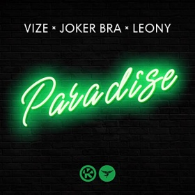 VIZE, JOKER BRA & LEONY - PARADISE